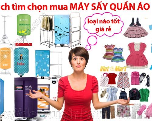 Cách tìm chọn mua máy sấy quần áo loại nào tốt giá rẻ